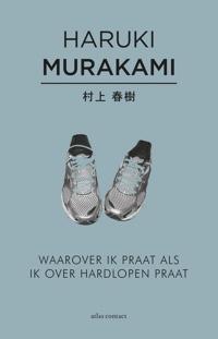 Waarover ik praat als ik over hardlopen praat - Murakami